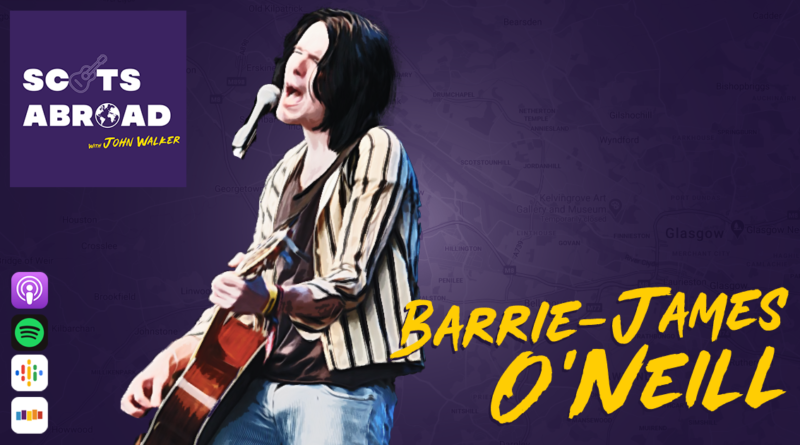 Barrie-James O'Neill on the Scots Abroad Podcast