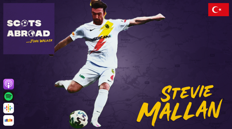 Stevie Mallan on The Scots Abroad Podcast
