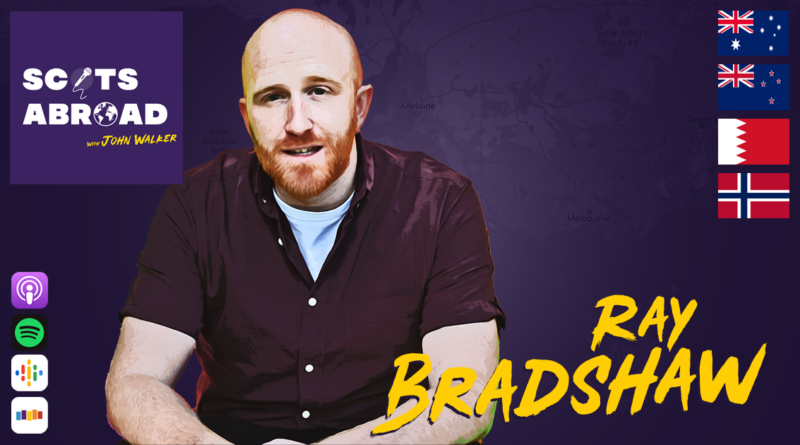 Ray Bradshaw on The Scots Abroad Podcast